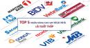 Top 5 ngân hàng thương mại cho vay ưu đãi mua nhà trả góp